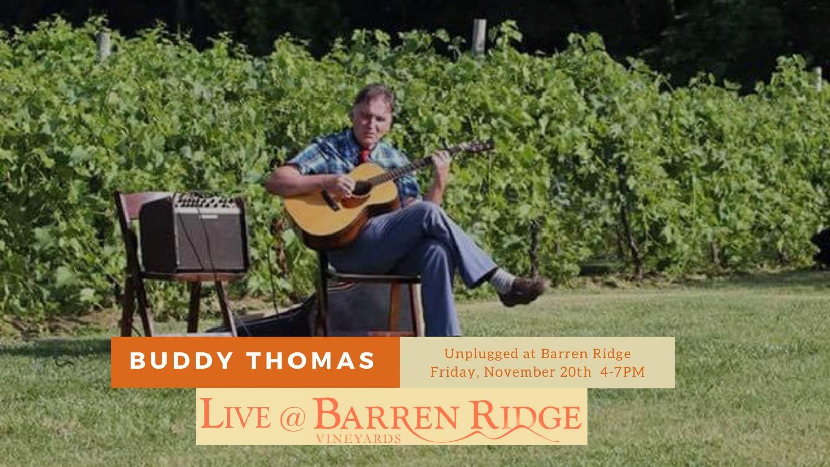 Buddy Thomas Unplugged | Barren Ridge | Fri Nov 20