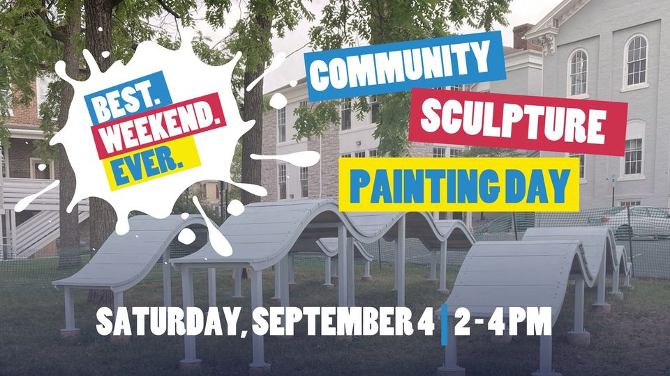 Community Sculpture Painting Day at Best.Weekend.Ever.
