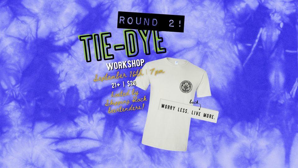 Skipping Rock Beer Co: Tie-Dye Workshop – ROUND 2!