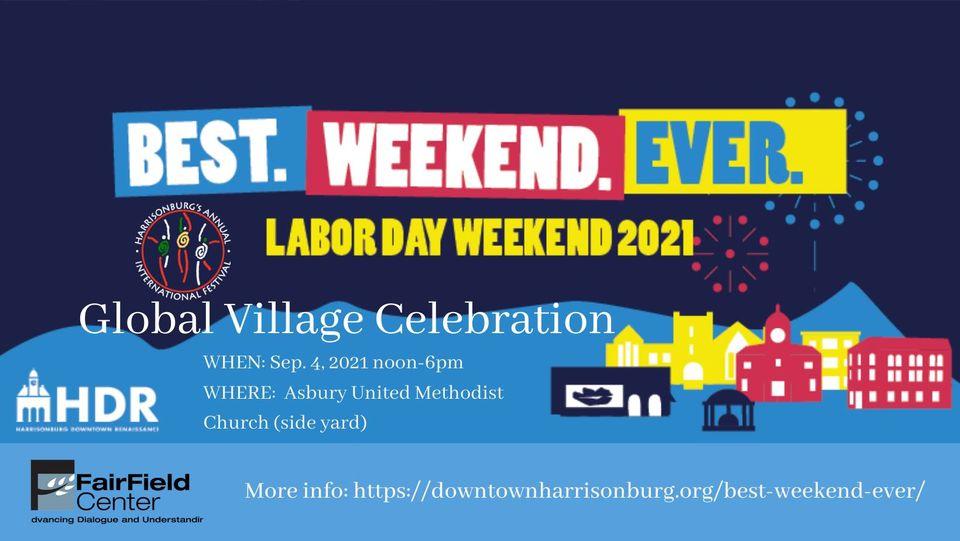 Global Village Celebration at BEST.WEEKEND.EVER.